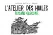 L'ATELIER DES HUILES